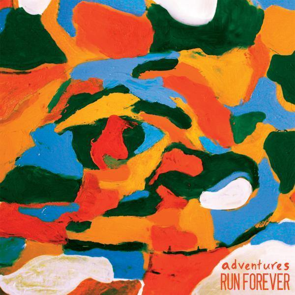 "Adventures/ Run Forever ""Split"" 7"" EP"
