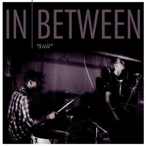 "Buy – In Between ""Still"" 12"" – Band & Music Merch – Cold Cuts Merch"