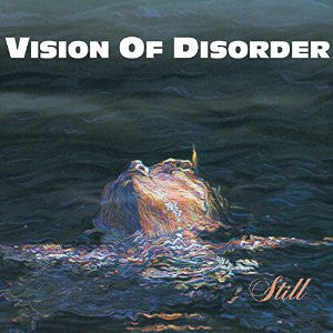 "Vision of Disorder ""Still"" 12"" EP"