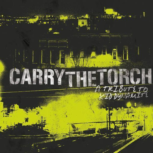 V/A: Carry the Torch Kid Dynamite Tribute Double 12""