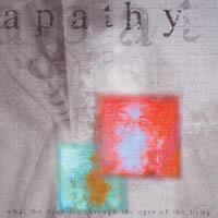 "Apathy ""What The Dead See Through The Eyes Of The Living"" CD"