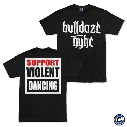 "Bulldoze ""Violent Dancing"" Shirt"