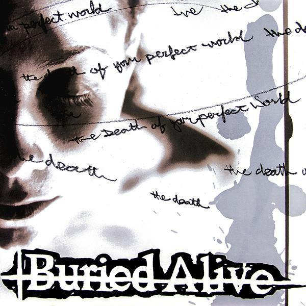 "Buried Alive ""The Death Of Your Perfect World"" LP"