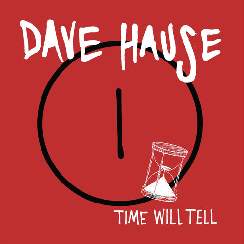 "Dave Hause ""Time Will Tell"" 7"""