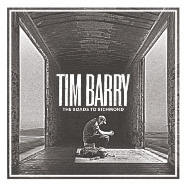 "Tim Barry ""The Roads To Richmond"""