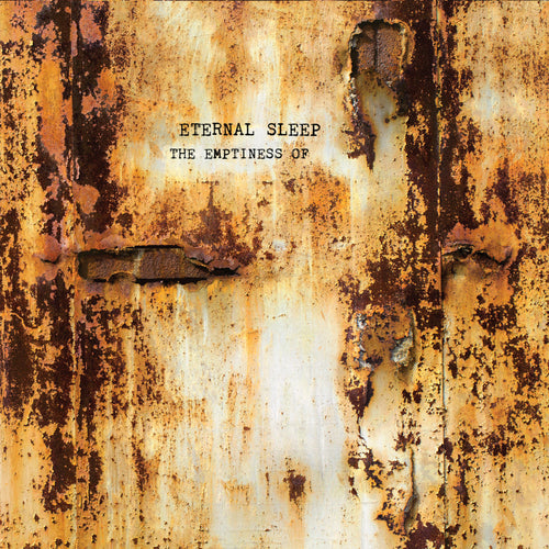 "Eternal Sleep ""The Emptiness Of"" 12"""