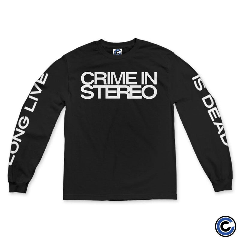 "Crime In Stereo ""Long Live/Is Dead"" Long Sleeve"