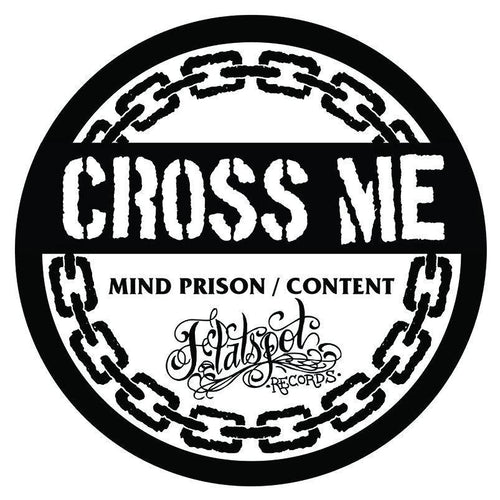 "Cross Me ""Mind Prison/Content"" Flexi"