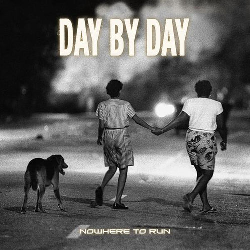 "Day By Day ""Nowhere To Run"" LP"