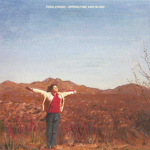 "Fiddlehead ""Springtime And Blind"" LP"