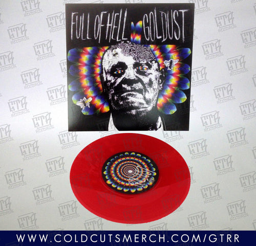 Full of Hell/Goldust Split 7""