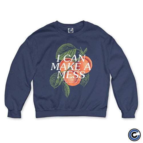 "I Can Make A Mess Like Nobody's Business ""Nectarine"" Crewneck"