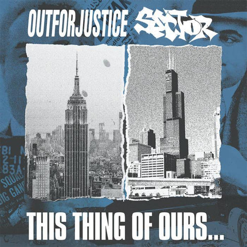 "Out For Justice/Sector ""This Thing Of Ours..."" Split CD"