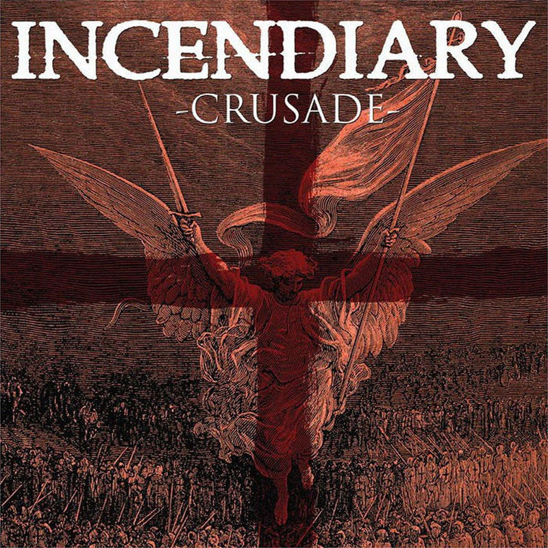 "Incendiary ""Crusade"" 12"""
