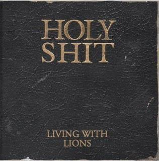 "Living With Lions ""Holy Shit"" CD"