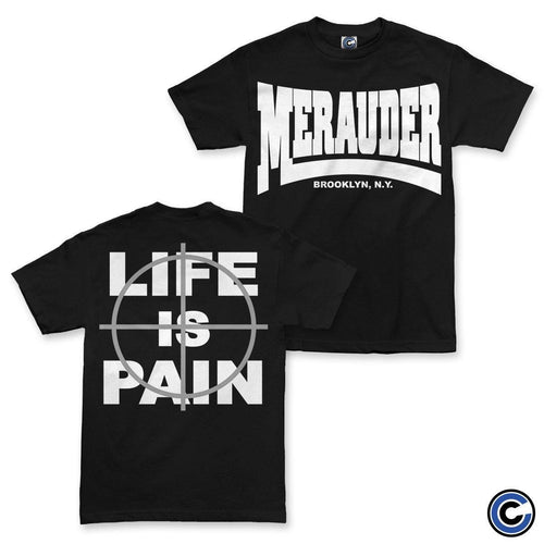 "Merauder ""Life is Pain"" Shirt"