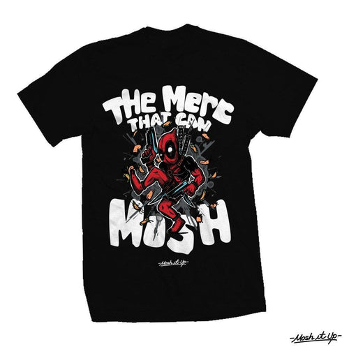 "Mosh It Up ""The Merc That Can Mosh"" Shirt"