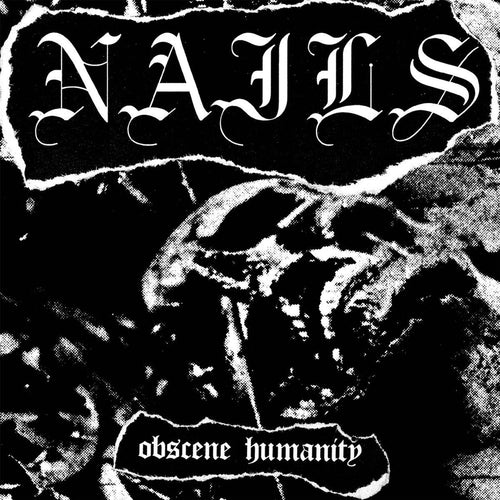 "Nails ""Obscene Humanity"" 7"""