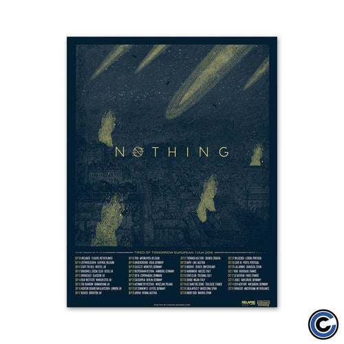 "Nothing ""2016 Euro Tour"" Poster"