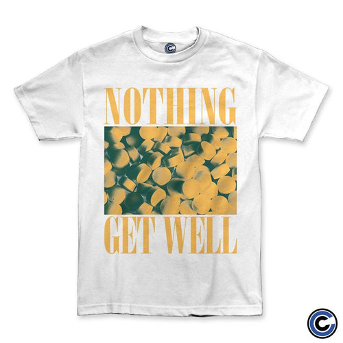 "Nothing ""Get Well"" Shirt (White)"