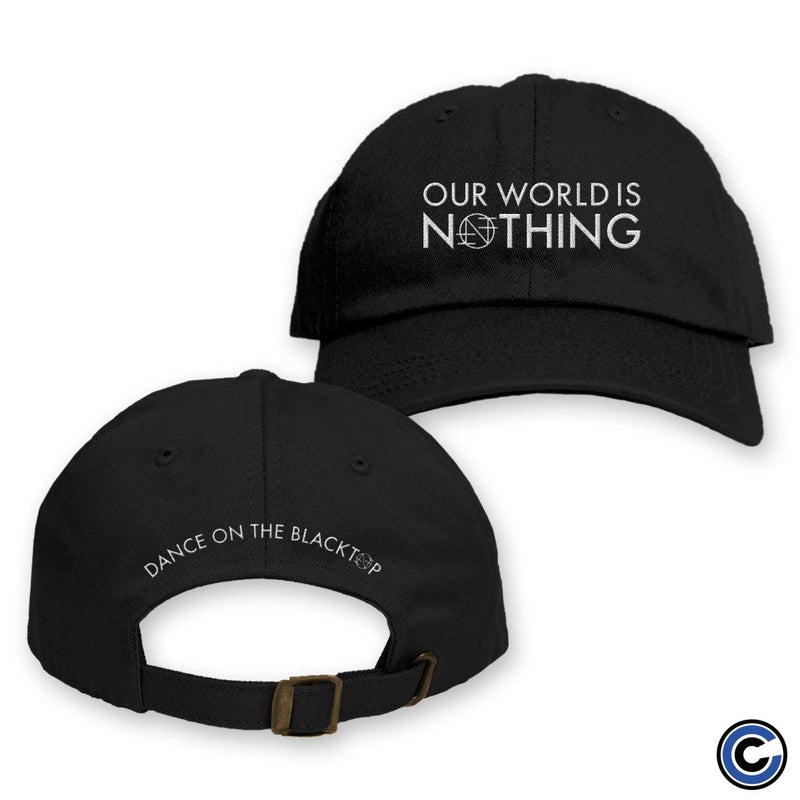 "Nothing ""Our World Is Nothing"" Hat"