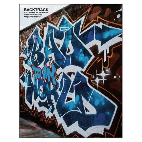 "Backtrack ""Bad To My World b/w Breaking Loose"" Fanzine + Flexi"