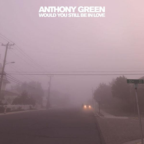 "Buy – Anthony Green ""Would You Still Be In Love"" 12"" – Band & Music Merch – Cold Cuts Merch"