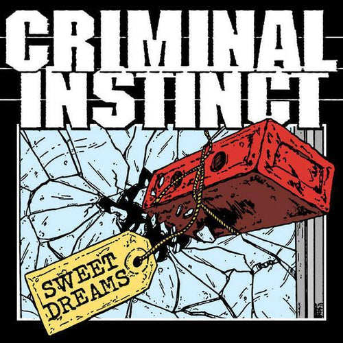 "Buy Now – Criminal Instinct ""Sweet Dreams"" 7"" – Cold Cuts Merch"