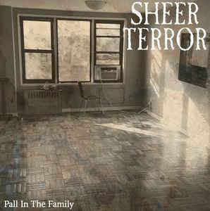 "Sheer Terror ""Pall in the Family"" 7"""