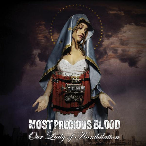 "Most Precious Blood ""Our Lady Of Annihilation"" CD"