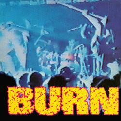 "Buy – Burn ""Burn"" 7"" – Band & Music Merch – Cold Cuts Merch"