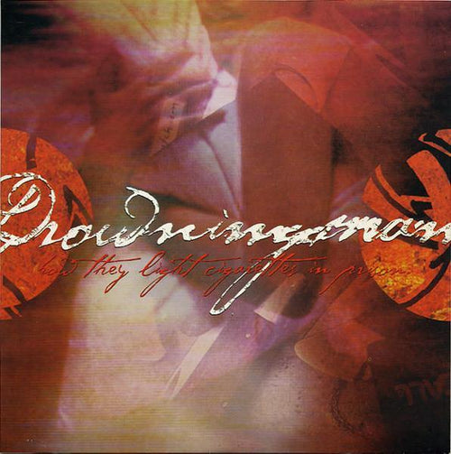 "Drowningman ""How They Light Cigarettes In Prison"" CD"