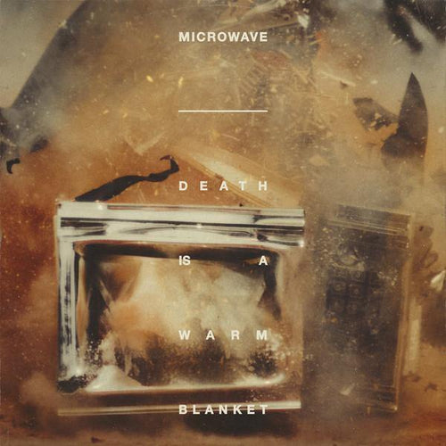 "Microwave ""Death Is a Warm Blanket"" 12"""