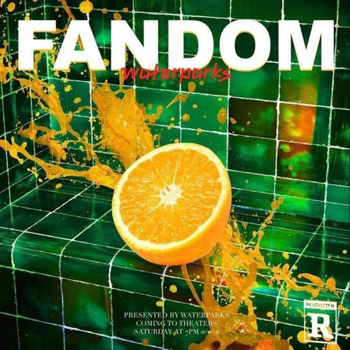 "Waterparks ""Fandom"" 12"""
