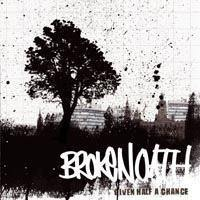 "Broken Oath ‎""Given Half A Chance"" CD"