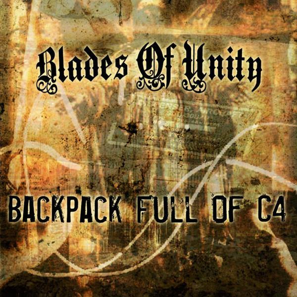"Blades of Unity ""Backpack Full of C4"" CD"