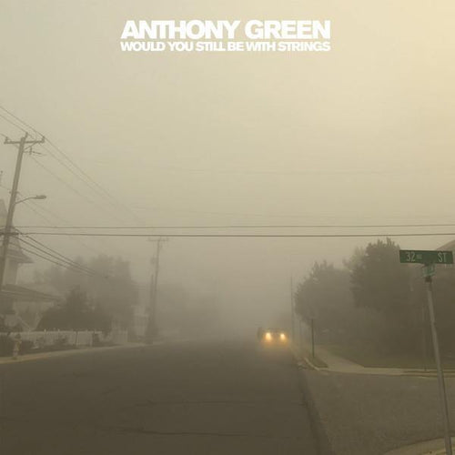 "Buy – Anthony Green ""Would You Still Be With Strings"" 12"" – Band & Music Merch – Cold Cuts Merch"