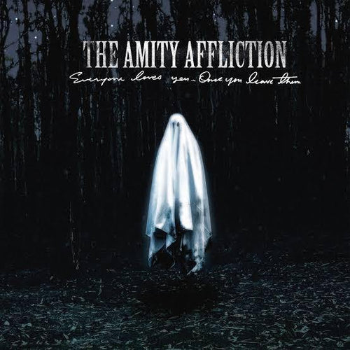 "The Amity Affliction ""Everybody Love You... Once You Leave Them"" 12"""