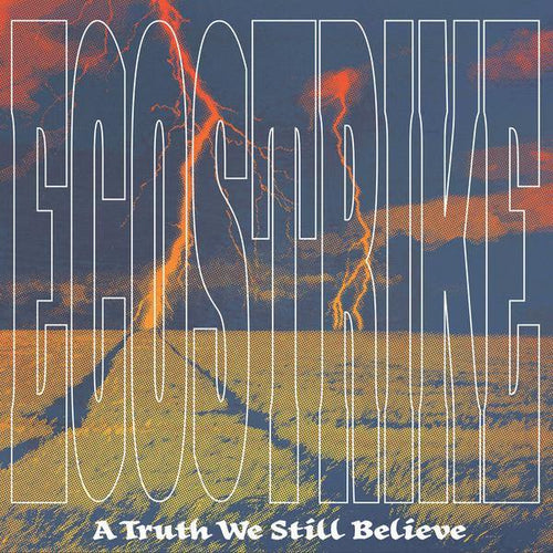 "Ecostrike ""A Truth We Still Believe"" 12"""