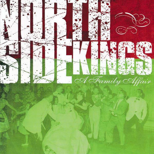 "North Side Kings ""A Family Affair"" CD"