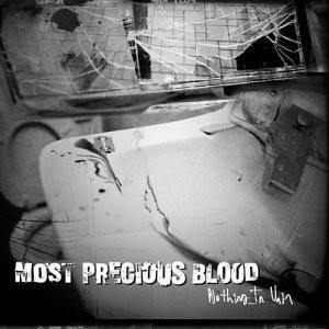 "Most Precious Blood ""Nothing In Vain"" CD"