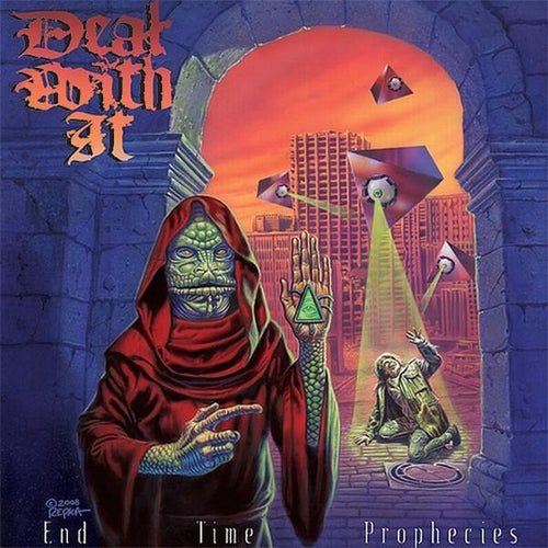 "Deal With It ""End Time Prophecies"" CD"
