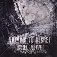 "Nothing To Regret/Still Alive ""2010 Split"" CD"