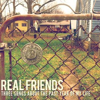 "Real Friends ""Three Songs About The Past Year Of My Life"" 7"""