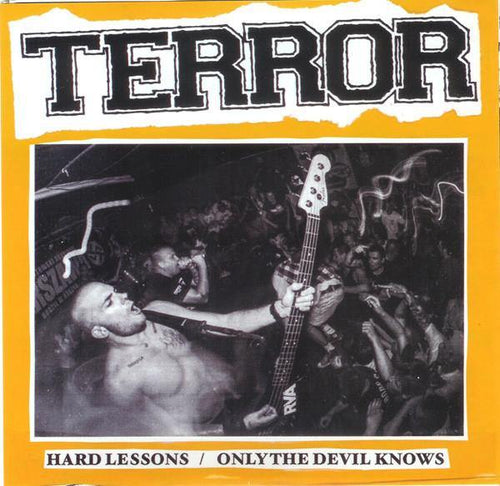 "Terror ""Hard Lessons b/w Only The Devil Knows"" 7"""