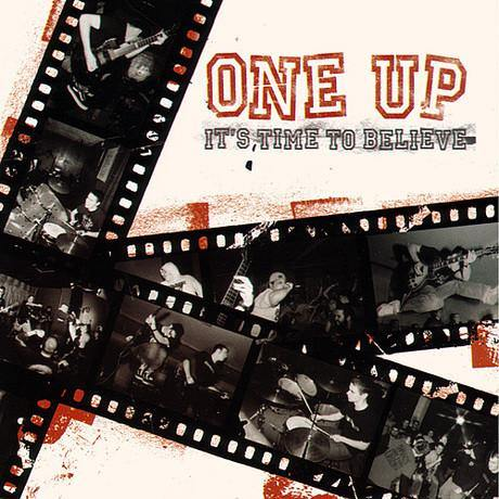 "One Up ""It's Time to Believe"" CD"