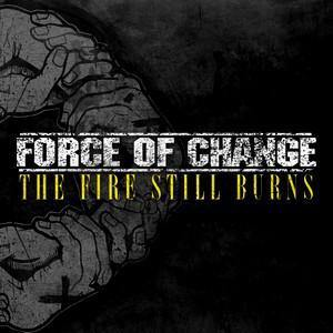 "Force of Change ""The Fire Still Burns"" 12"""