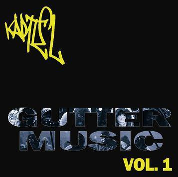 "Kartel ""Gutter Music Vol. 1"" CD"