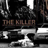 "The Killer ""Better Judged By Twelve Than Carried By Six"" 12"""