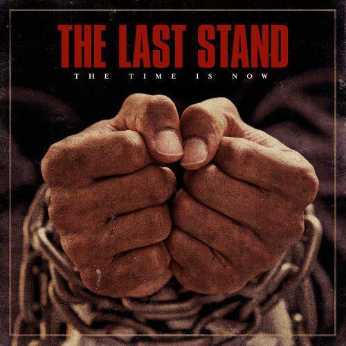 "Buy – The Last Stand ""The Time Is Now"" 12"" – Band & Music Merch – Cold Cuts Merch"